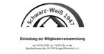 Mitgliederversammlung Club Schwarz-Weiß 1947 e.V.